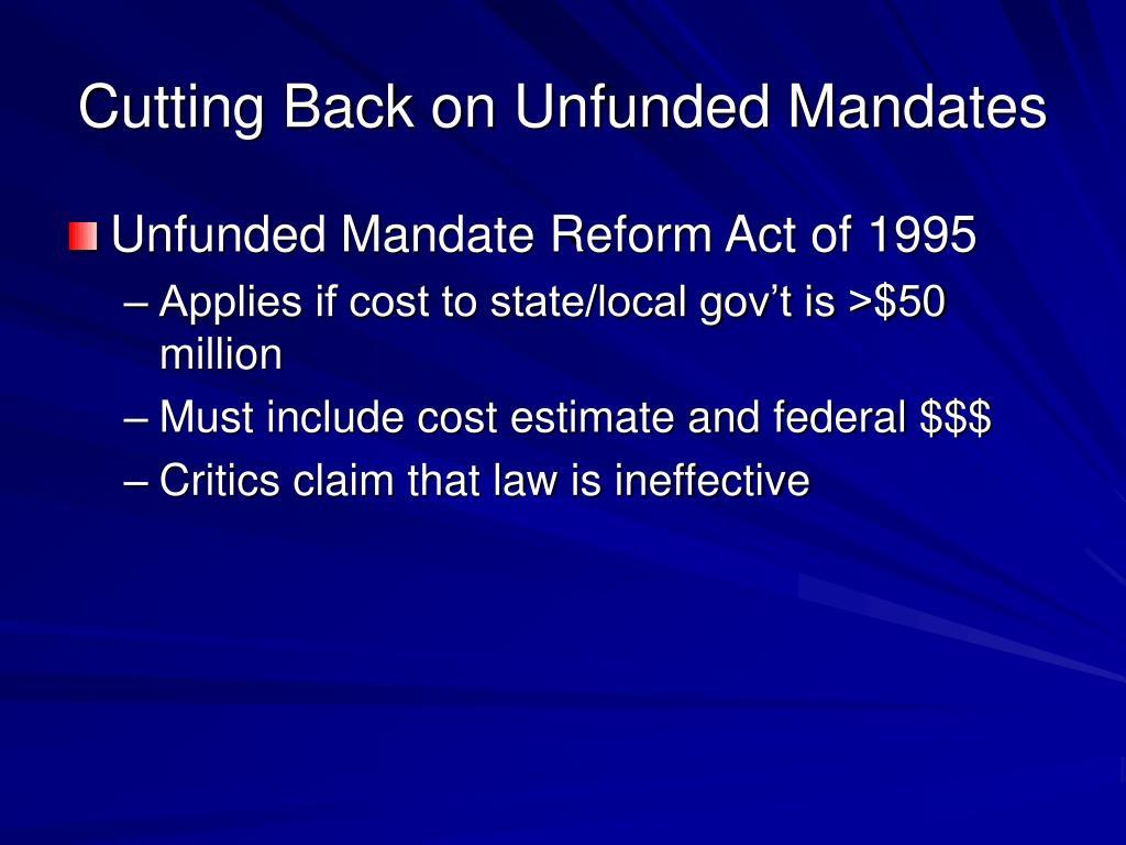 Cutting Back on Unfunded Mandates