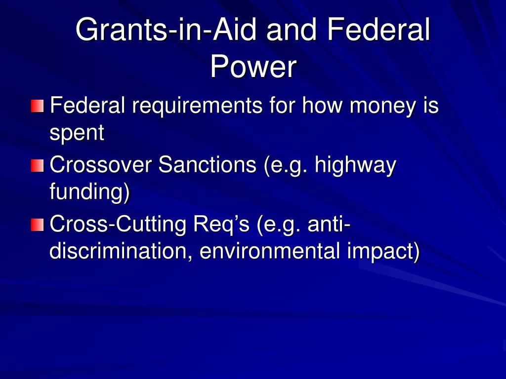 Grants-in-Aid and Federal Power