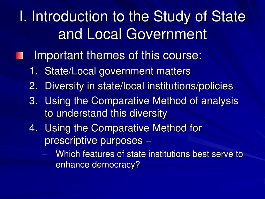 I. Introduction to the Study of State and Local Government