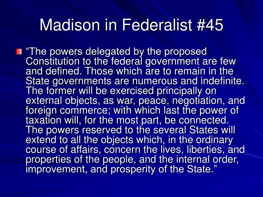 Madison in Federalist #45