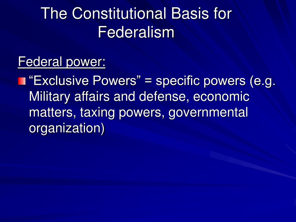 The Constitutional Basis for Federalism