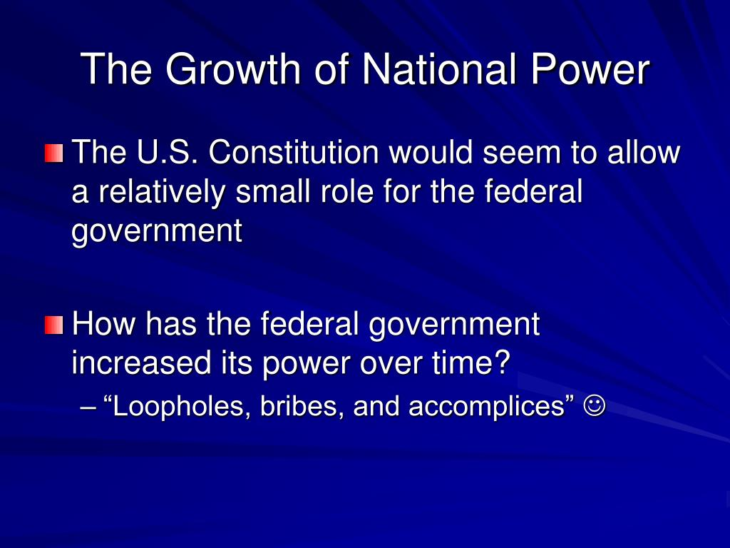 The Growth of National Power