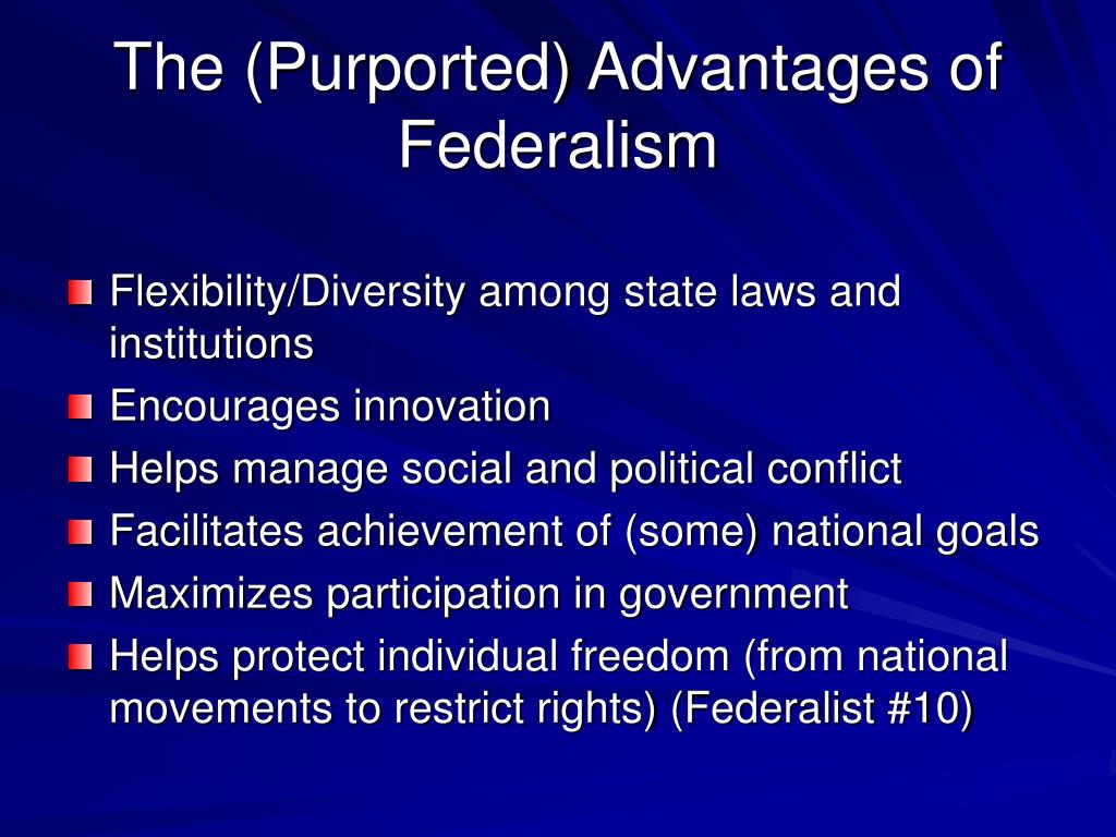 The (Purported) Advantages of Federalism