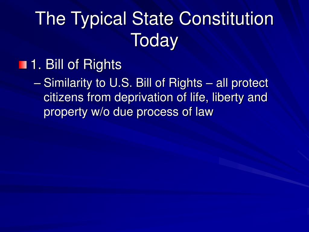 The Typical State Constitution Today
