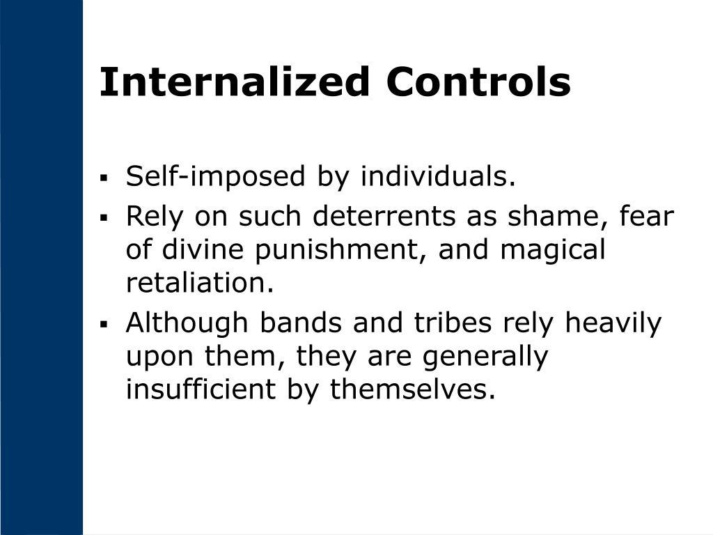 Internalized Controls