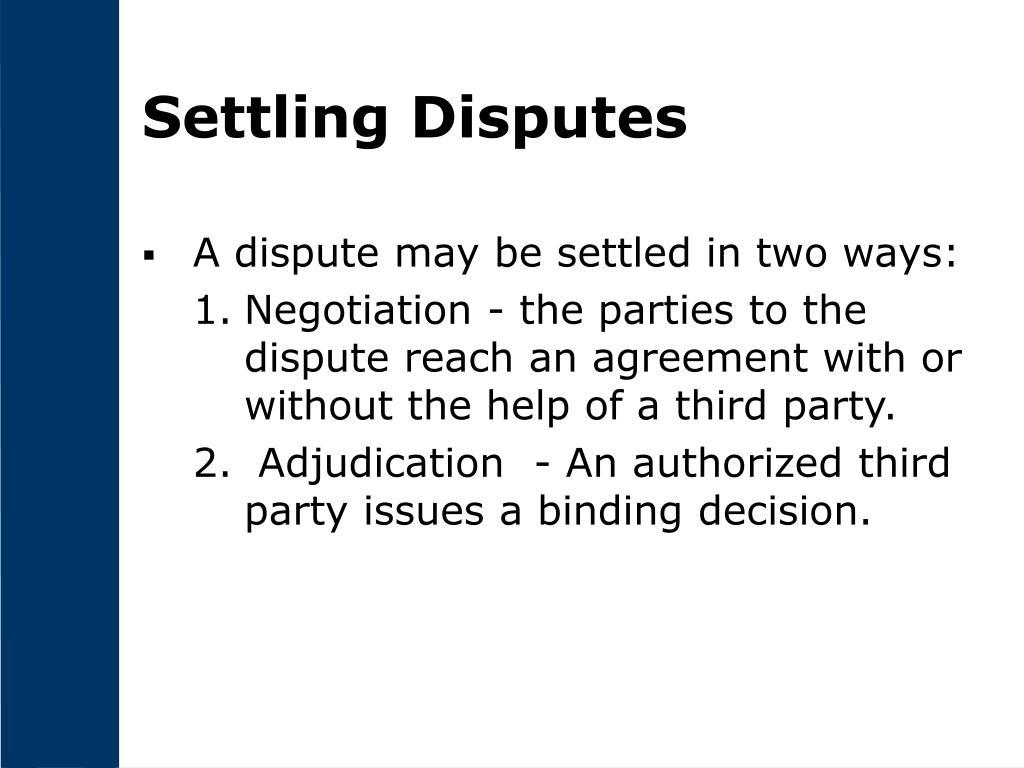 Settling Disputes
