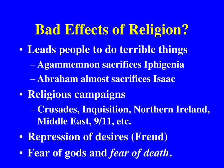 Bad Effects of Religion?