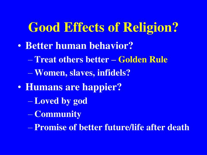 Good Effects of Religion?