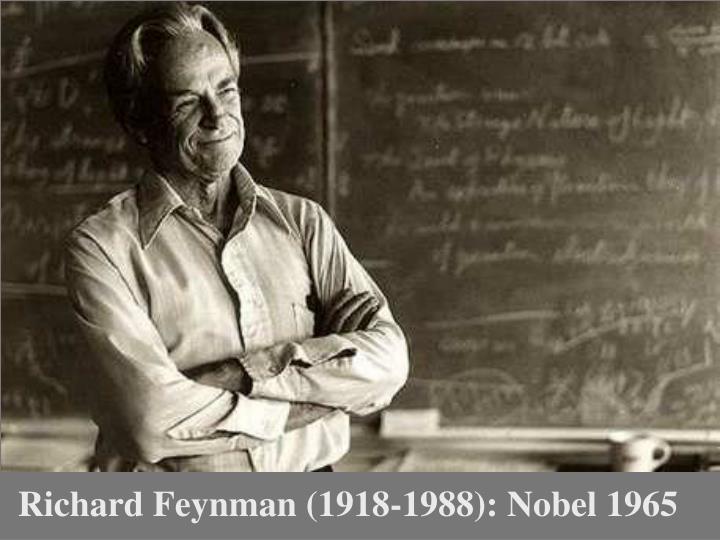 Richard Feynman (1918-1988): Nobel 1965