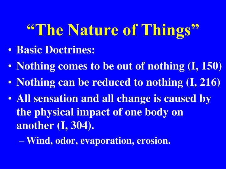"""The Nature of Things"""