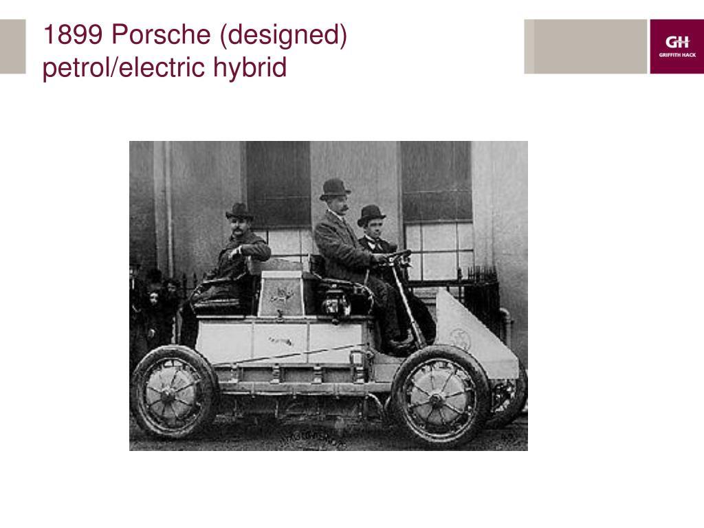 1899 Porsche (designed) petrol/electric hybrid
