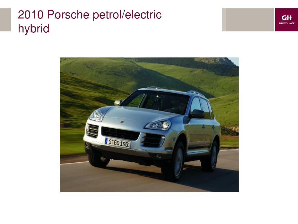 2010 Porsche petrol/electric hybrid