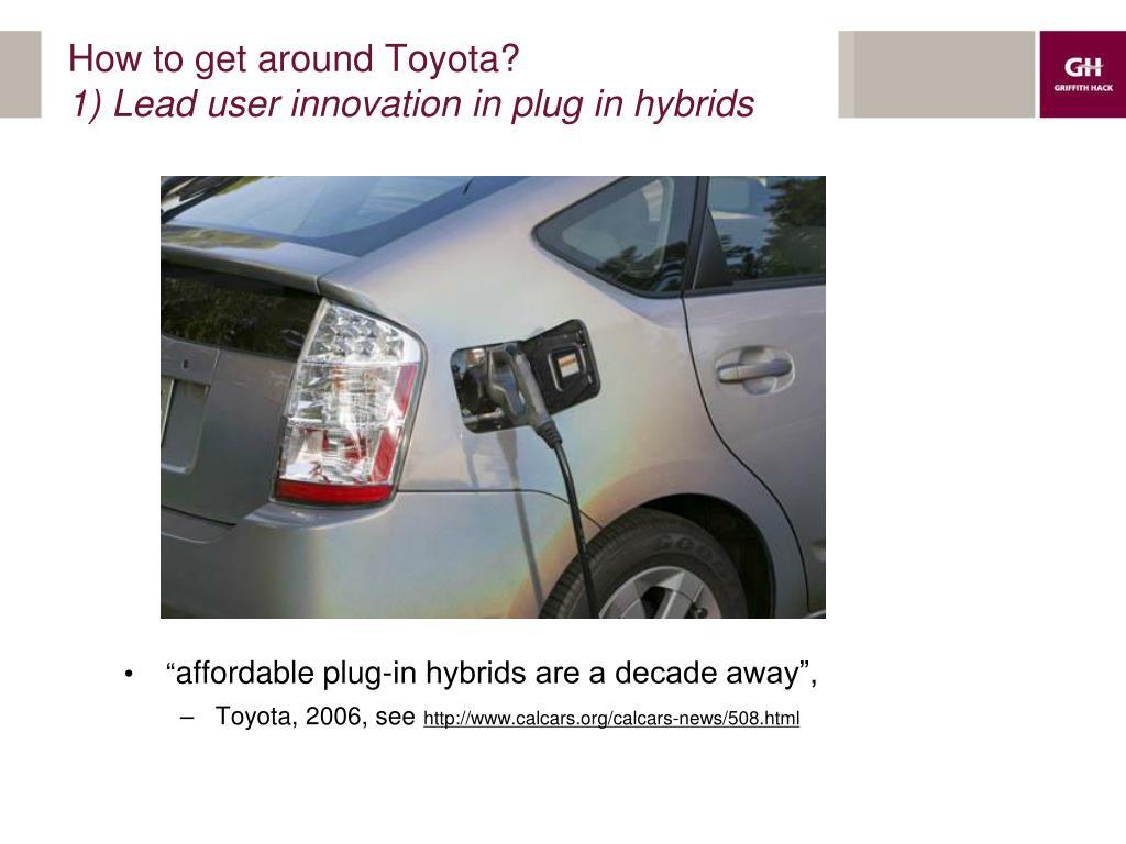 How to get around Toyota?