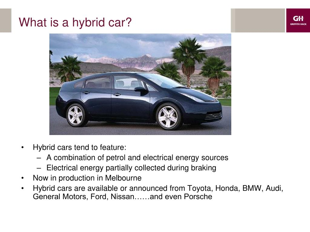 What is a hybrid car?