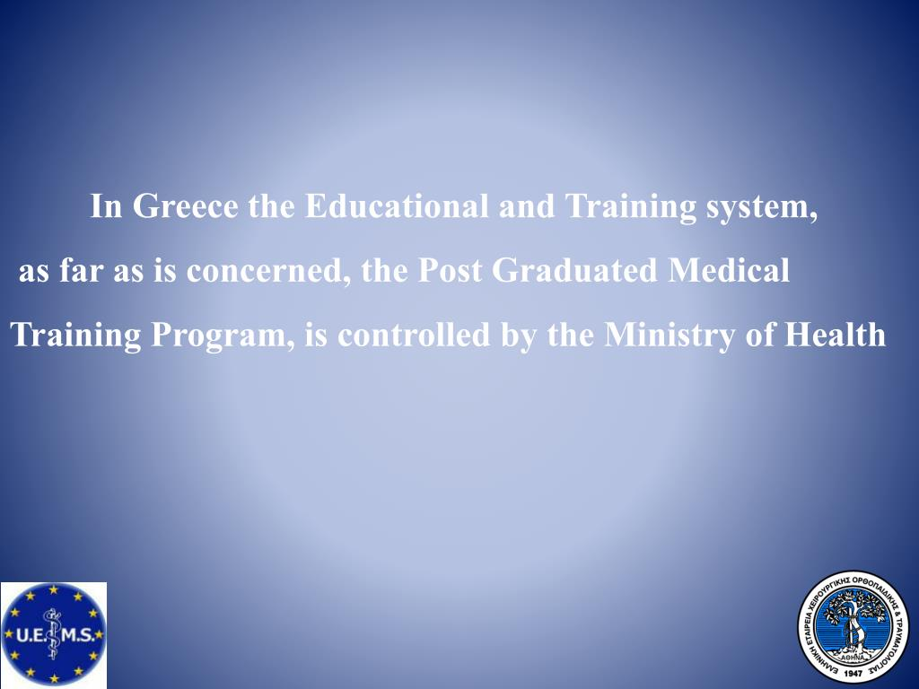 In Greece the Educational and Training system,