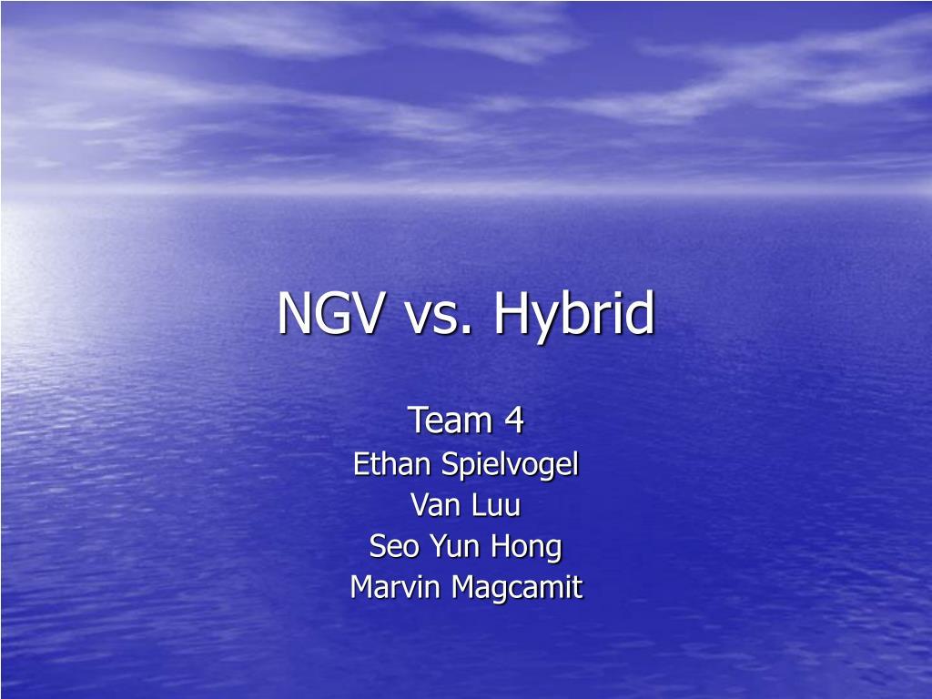 NGV vs. Hybrid