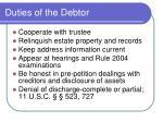 duties of the debtor