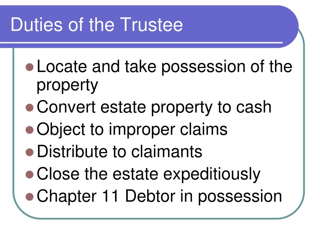 Duties of the Trustee