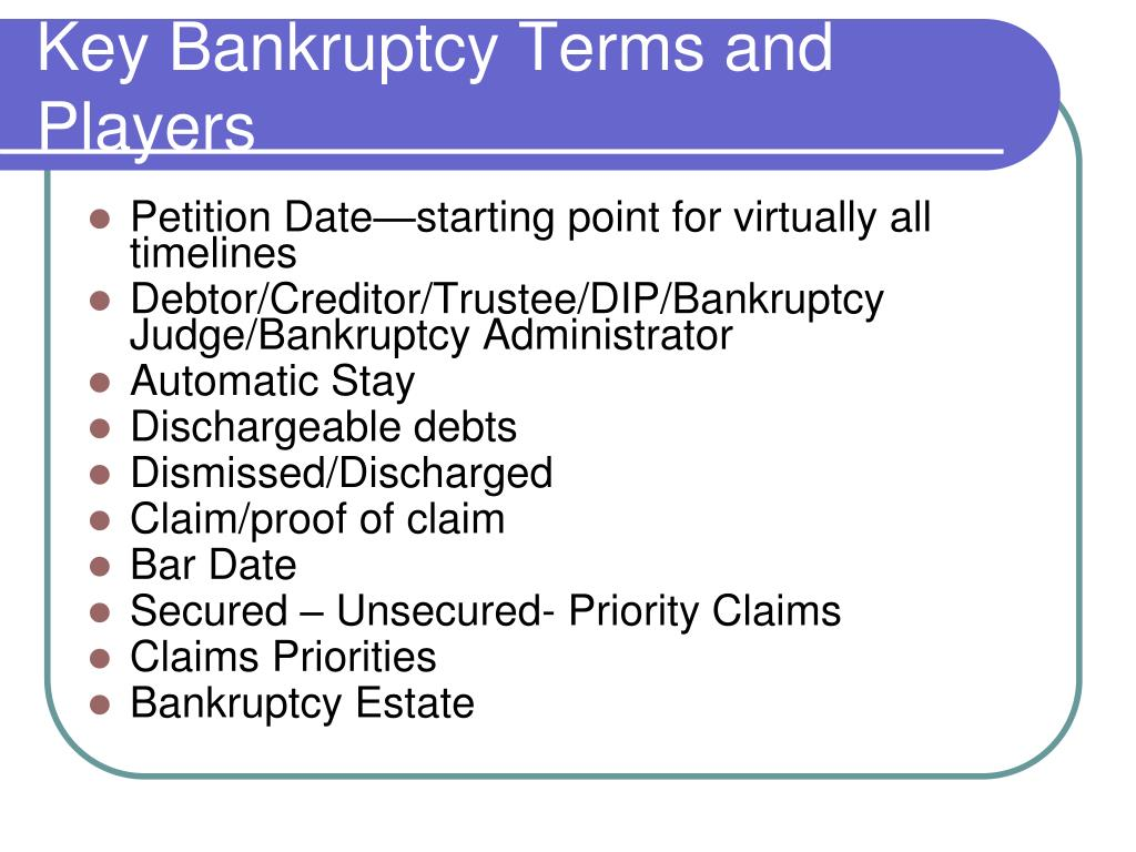 Key Bankruptcy Terms and Players
