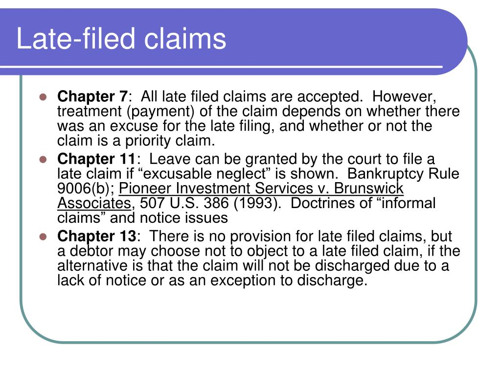 Late-filed claims