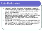 late filed claims