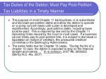 tax duties of the debtor must pay post petition tax liabilities in a timely manner