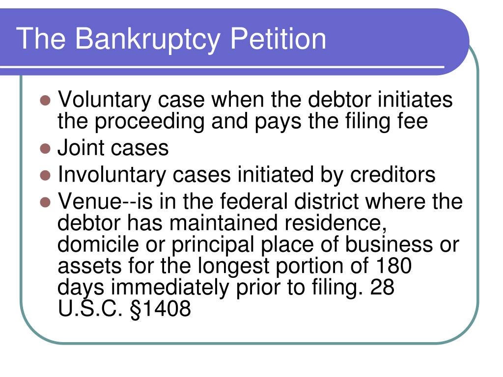 The Bankruptcy Petition