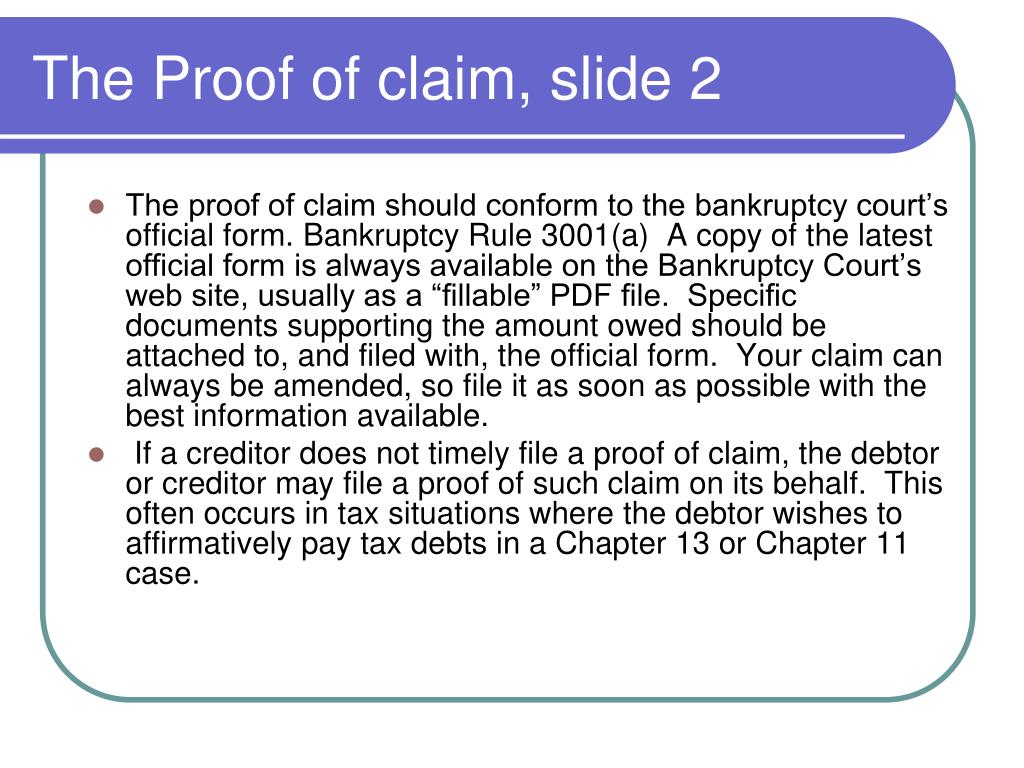 The Proof of claim, slide 2