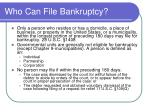who can file bankruptcy