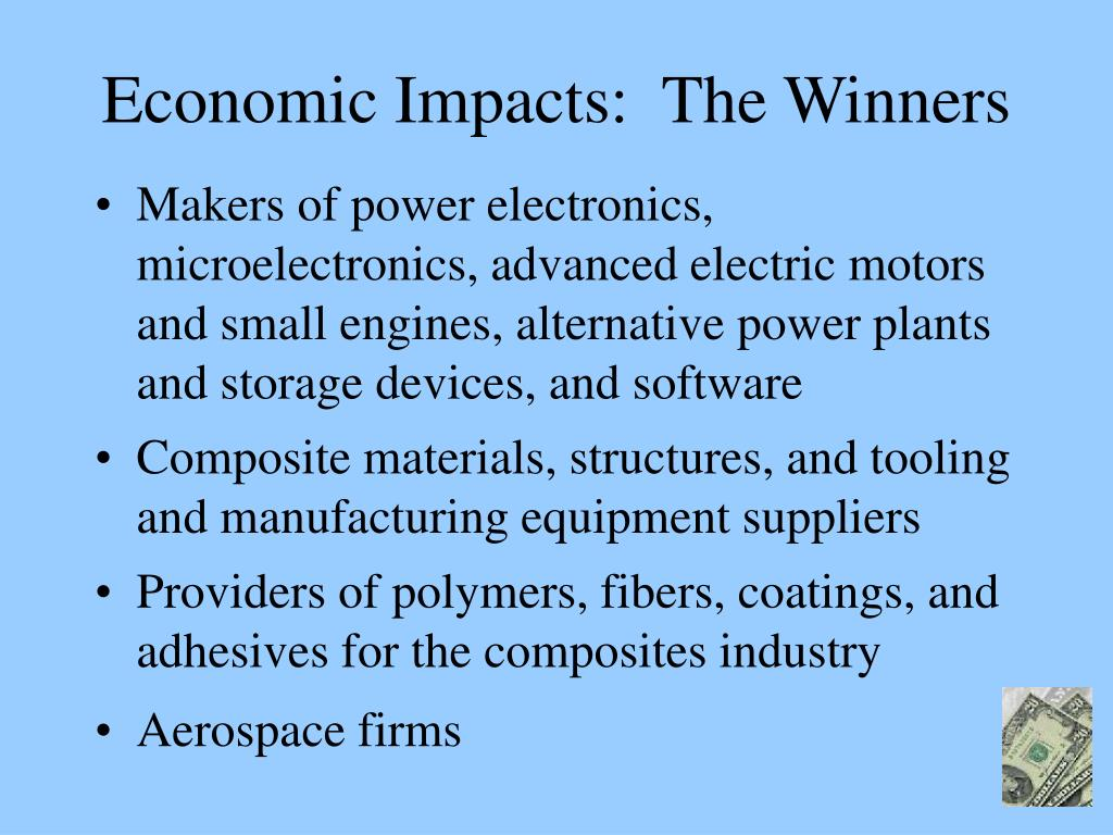 Economic Impacts:  The Winners