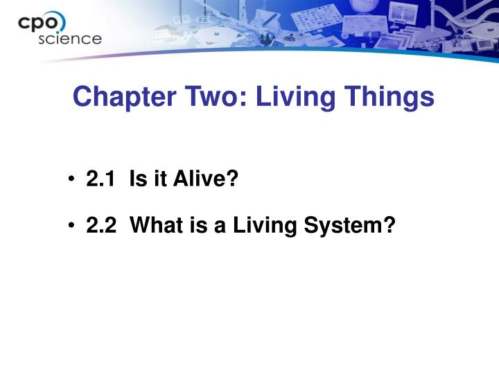Chapter two living things
