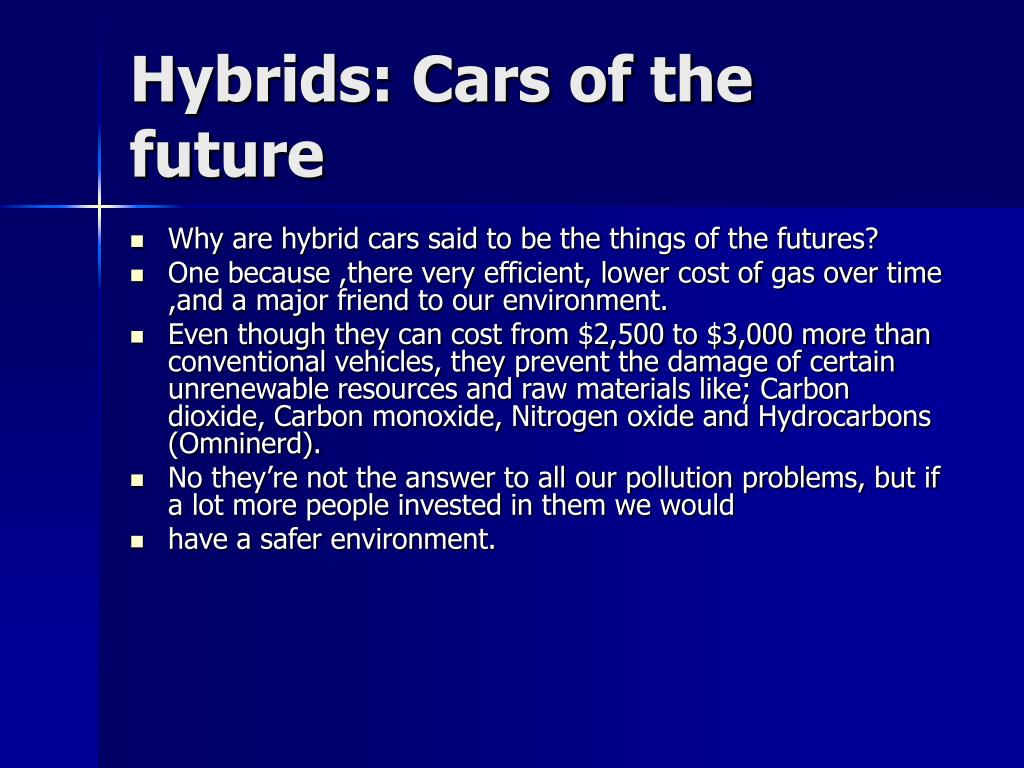 Hybrids: Cars of the future