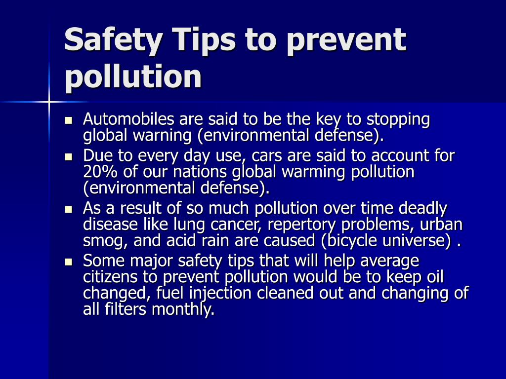 Safety Tips to prevent pollution