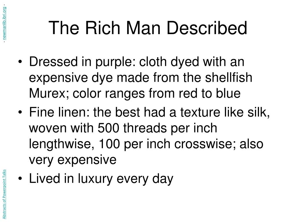The Rich Man Described