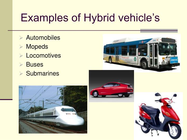 Examples of hybrid vehicle s