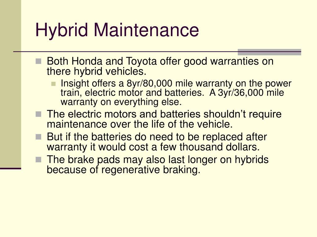 Hybrid Maintenance