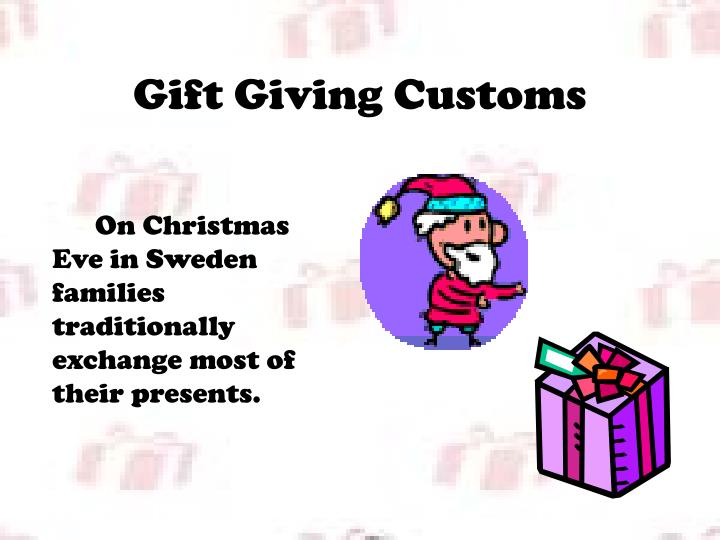 Gift Giving Customs