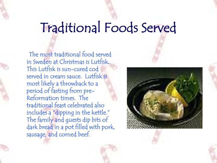 Traditional Foods Served