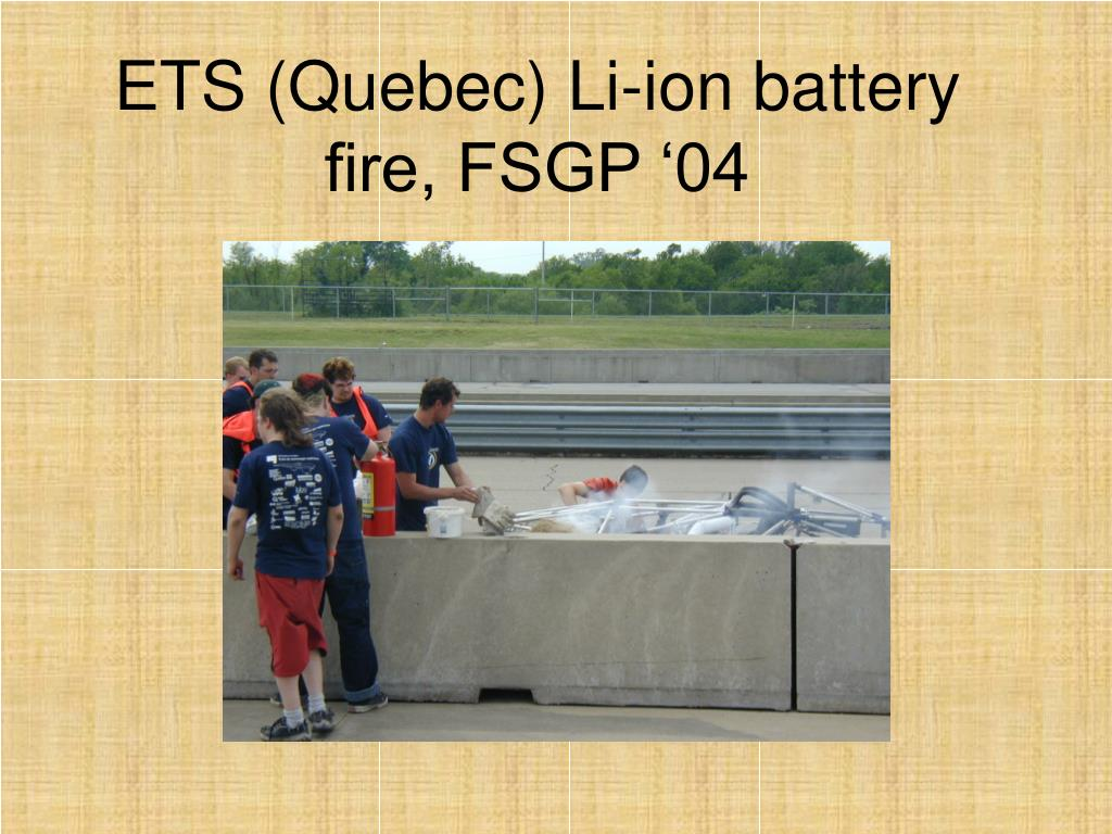 ETS (Quebec) Li-ion battery fire, FSGP '04