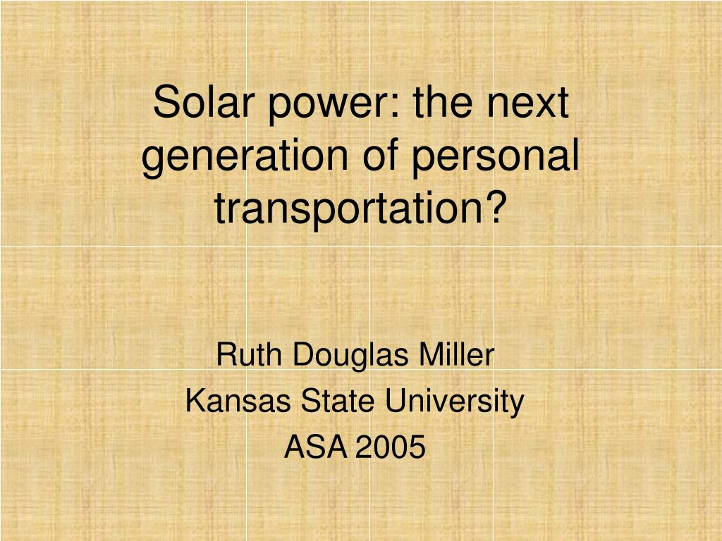 Solar power: the next generation of personal transportation?