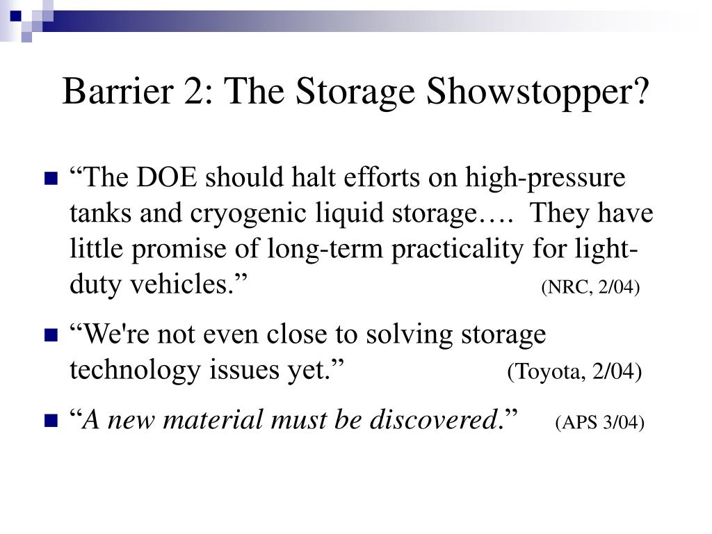 Barrier 2: The Storage Showstopper?