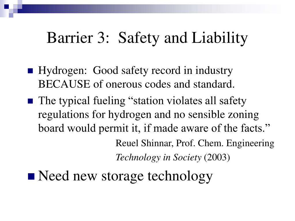 Barrier 3:  Safety and Liability