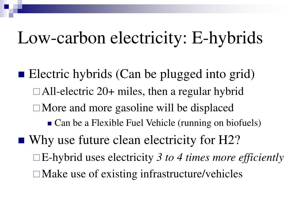 Low-carbon electricity: E-hybrids