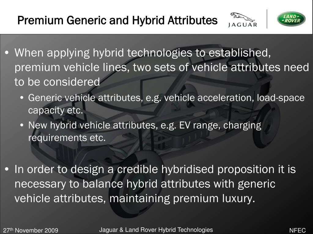 Premium Generic and Hybrid Attributes