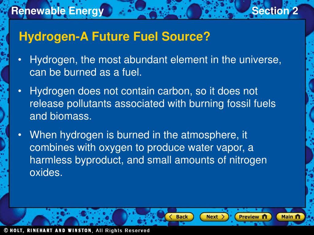 Hydrogen-A Future Fuel Source?