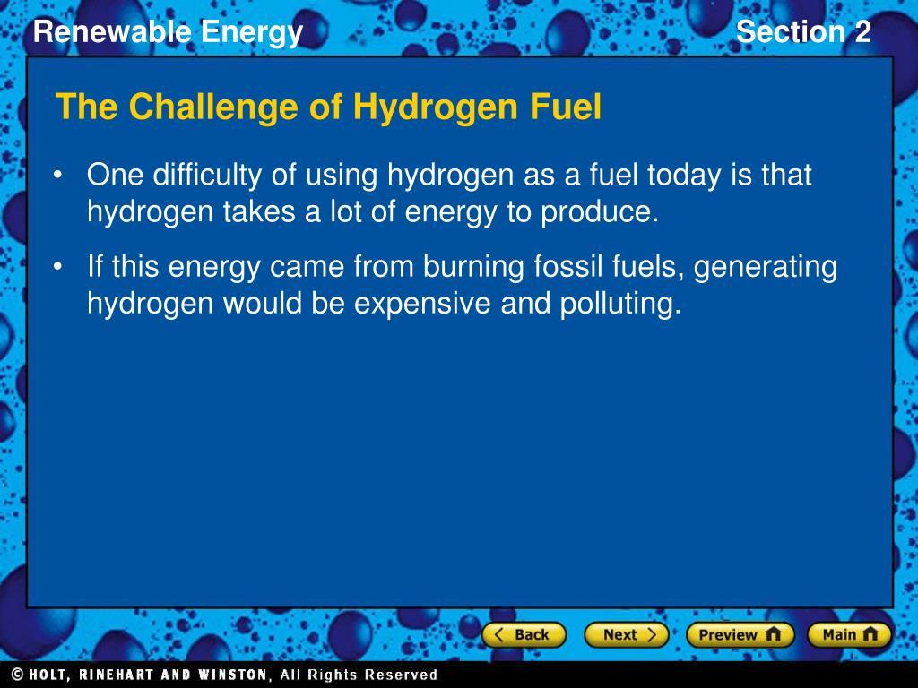 The Challenge of Hydrogen Fuel