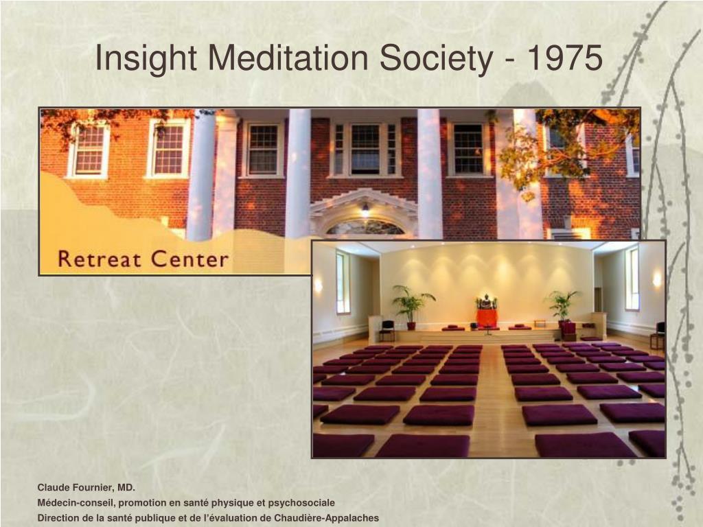 Insight Meditation Society - 1975