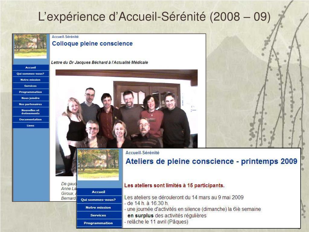 L'expérience d'Accueil-Sérénité (2008 – 09)