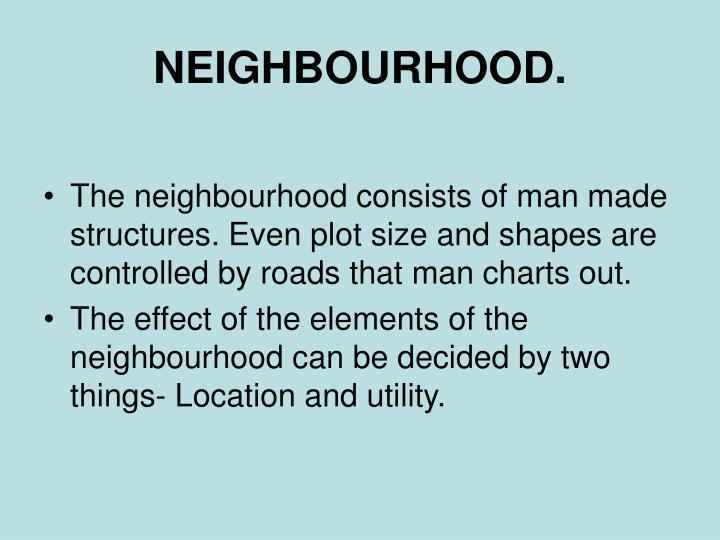 NEIGHBOURHOOD.
