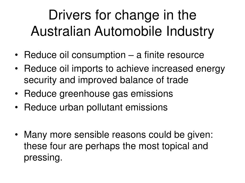 Drivers for change in the